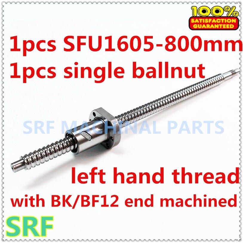 1 pièces 16mm fil de main gauche vis à billes SFU1605 Rotation gauche L = 800mm + 1 pièces SFU1605 écrou À Bille avec BK/BF12 bout usiné