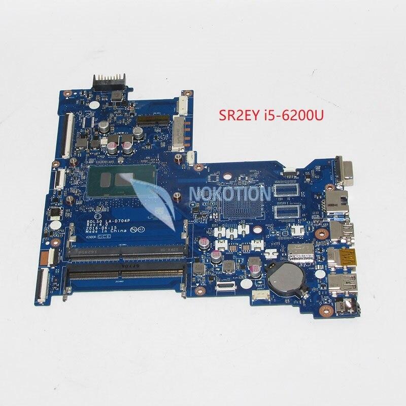 NOKOTION bdl50 la-d704p 854945-601 854945-001 основная плата для HP Тетрадь 15-Ай материнская плата для ноутбука sr2ey i5-6200U работает