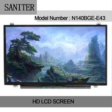 SANITER N140BGE-E43 Type Laptop LCD Screen