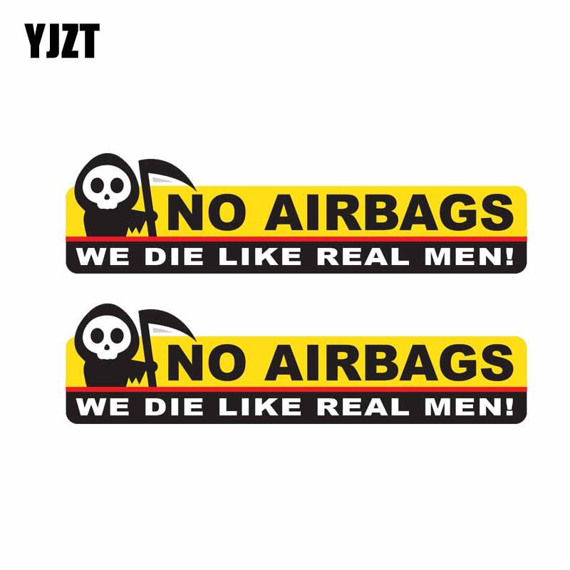 YJZT 2X 13.3CM*3.5CM Funny Skeleton Head NO AIRBAGS WE DIE LIKE REAL MEN Car Sticker Decal PVC 12-0314