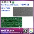 P7.62 / F5 led matrix 32 * 64 dot 244 * 488 mm dual color F5 vermelho e verde cor led board screen display led programável kits diy