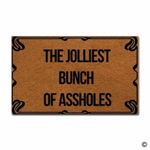 Indoor Outdoor Entrance Mat The Jolliest Bunch Of Assholes Non-slip Doormatfor Use 23.6x15.7 Inch