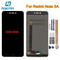 Hacrin For Xiaomi Redmi Note 5A Lcd Display Touch Screen Digitizer Screen Glass For Xiaomi Redmi