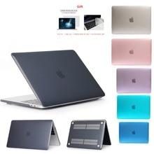 Кристалл  матовый чехол для Apple Macbook Air Pro retina 11 12 13 15, для Mac book New Pro 13,3 15,4 дюймов с сенсорной панелью, A1932 + подарок