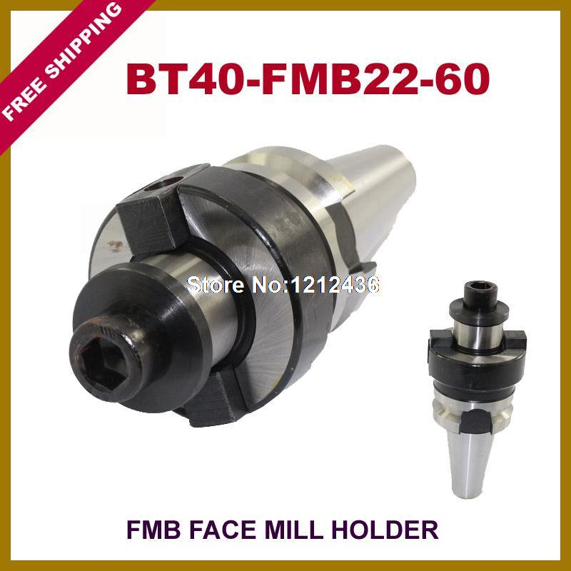 Free Shipping BT40-FMB22-60 Face Mill Toolholder System Working On CNC Milling Machine bt40 sca22 70l circular saw blade cnc milling toolholder