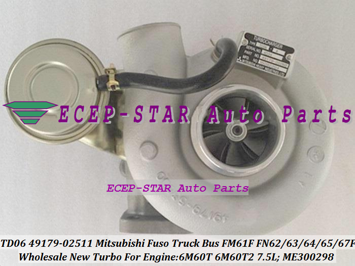 Free Ship TD06 49179-02511 ME300298 Turbo For Mitsubishi Fuso Truck FN6 FM61F FN63F FN64F FM65F FM67F 03- 6M60 6M60T 6M60T2 7.5L