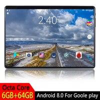 10,1 дюймовый планшетный ПК Android 8,0 для Google Play 2.5D Закаленное стекло экран Восьмиядерный SIM 3g 4G LTE wifi gps ram 6GB 64GB планшет