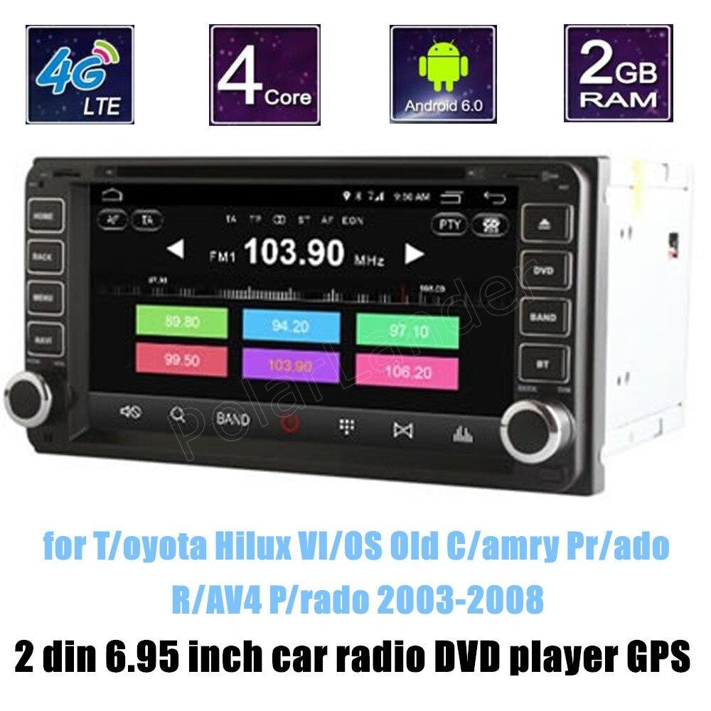 Android 6.0 CAR DVD GPS for T/oyota Hilux VI/OS Old C/amry Pr/ado R/AV4 P/rado 2003-2008 car stereo dvd player