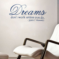 : Art Letter Dreams Work If You Do John Maxwell Vinyl Wall Quote For Home Decor Wallstickers Paper