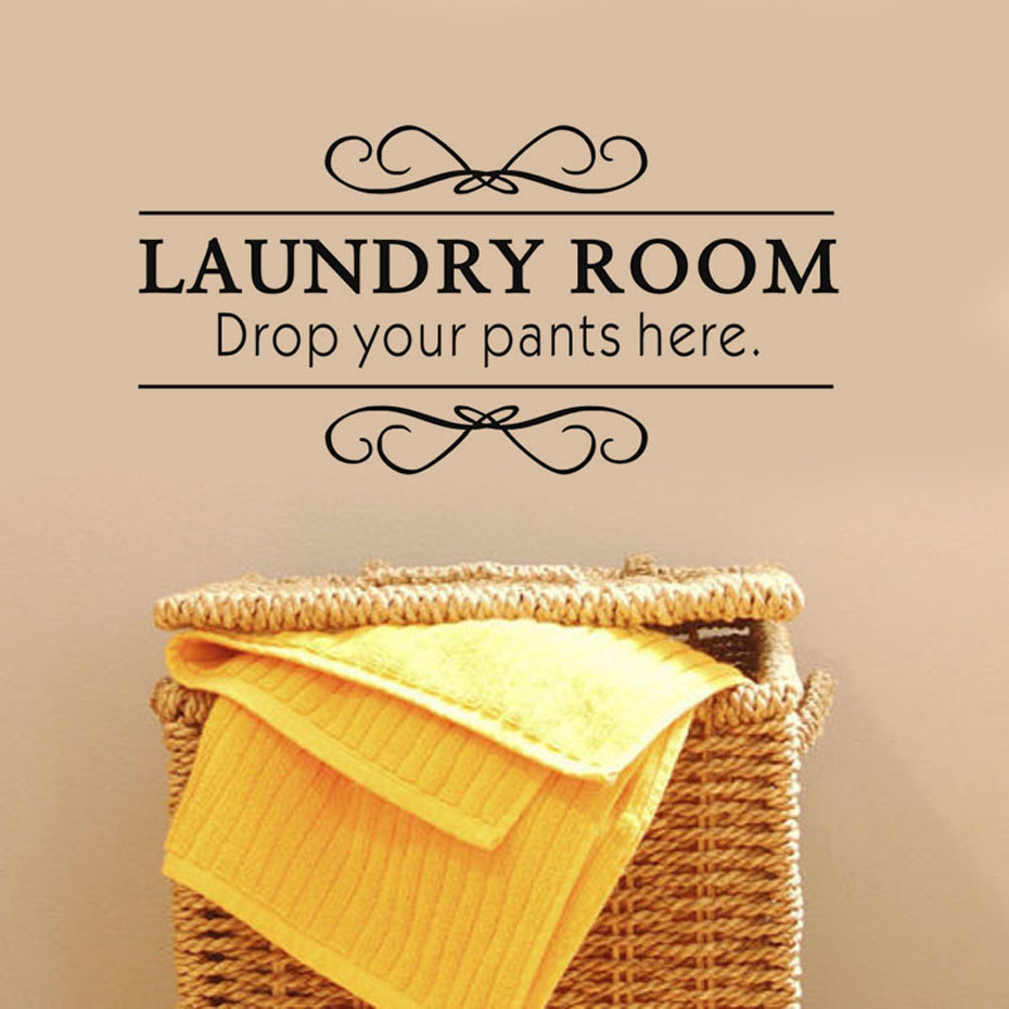 Laundry Room Drop Your Pants Here Vinyl Wall Stickers Home ...