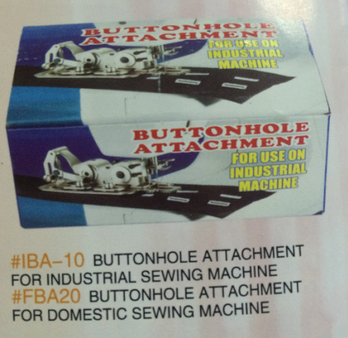 TAIWANESE HOUSEHOLD SEWING BUTTONHOLES KEYHOLE CATCH THE EYE HIT THE KEYHOLE IS IBA-10 QUALITY GOOD BUTTONHOLER ATTACHMENT