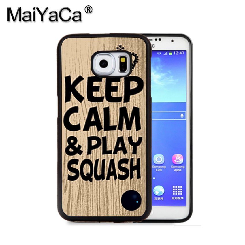 MaiYaCa Keep calm play squash ball racket quote Phone Case For Samsung S9 S8 Plus S7 S6 Edge Plus Note 8 7 5 S5 S4 Mobile Cases