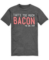 That's Too Much Bacon Said No One Ever Funny Gift Men's T Shirt BIG & TALL Sizes 2019 fashion t shirt Summer Men'S fashion Tee