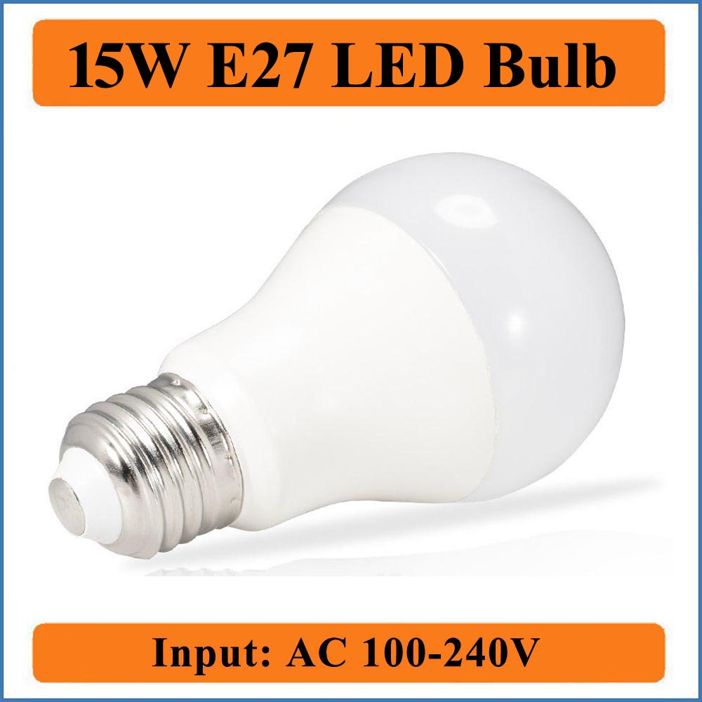 15W E27 LED Bulb Lamps Input AC100-240V Light Bulbs Smart IC Real Power spotlight High Brightness Bubble Ball Bulbs