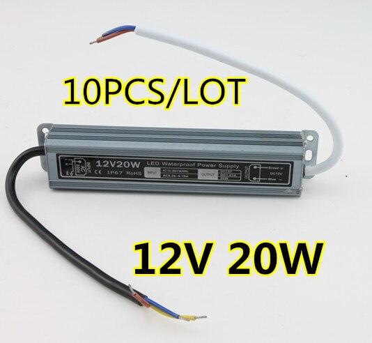 10 PCS/LOT haute qualité 12 V driver étanche LED IP67 20 W adaptateur lumière LED transformateur 12 V 20 W 1.67A chargeur d'alimentation pour leds