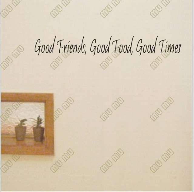 Gute Freunde Gutes Essen Gute Zeiten Vinylwand Zitate Und