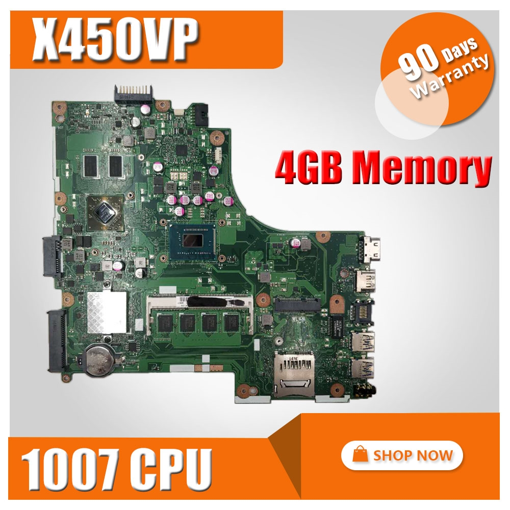 X450VP 1007 cpu 4GB RAM Motherboard For ASUS A450V Y481C X452C D452C X450VP X450CC K450C Notebook notebook motherboard mainboard for asus x450cc laptop motherboard i3 3217u 2g video memory x450cc motherboard 4g ram rev2 3 100% tested