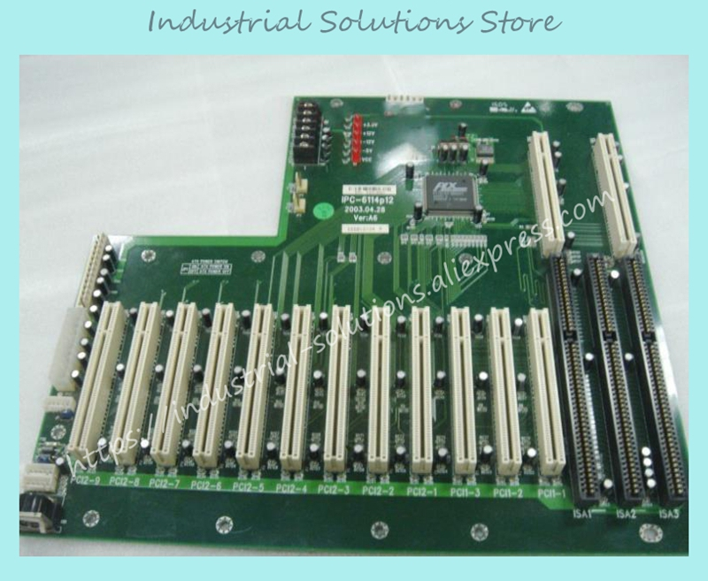 Industrial Floor IPC-6114P12:A6 12 3  PCI ISA 100% tested perfect quality industrial floor picmg1 0 13 slot pca 6113p4r 0c2e 610 computer case 100% tested perfect quality