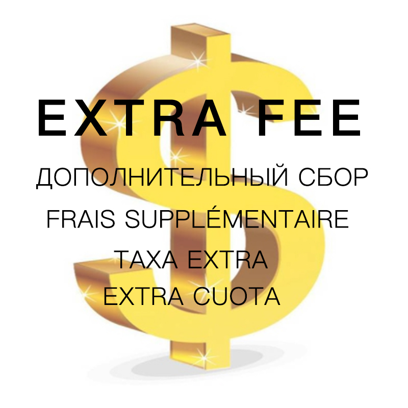 ONE NONA Extra fee for shipping cost