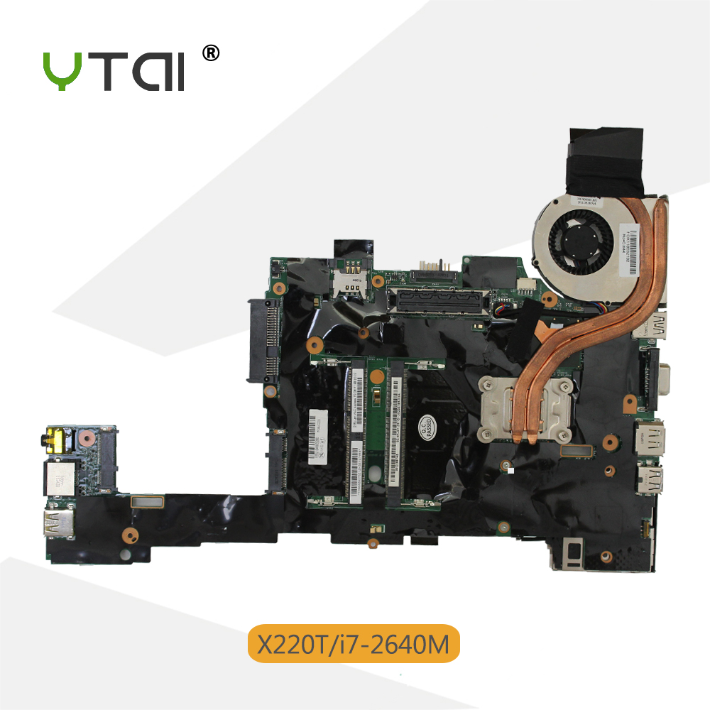 YTAI i7-2640M processor for Lenovo ThinkPad X220T Tablet laptop Motherboard 04W3280 with i7-2640M USB2.0 Mainboard fully tested
