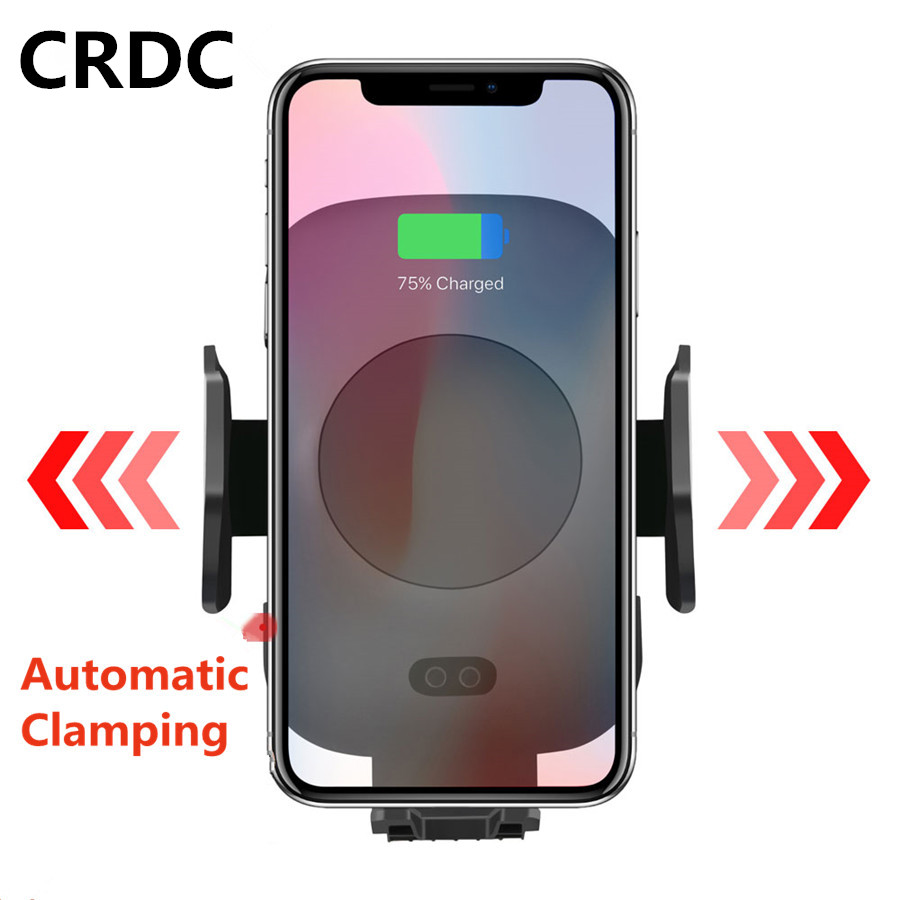 CRDC Wireless-Charger Automatic-Clamping Xiaomi 10W Car-Phone-Holder Qi Car iPhone Xs