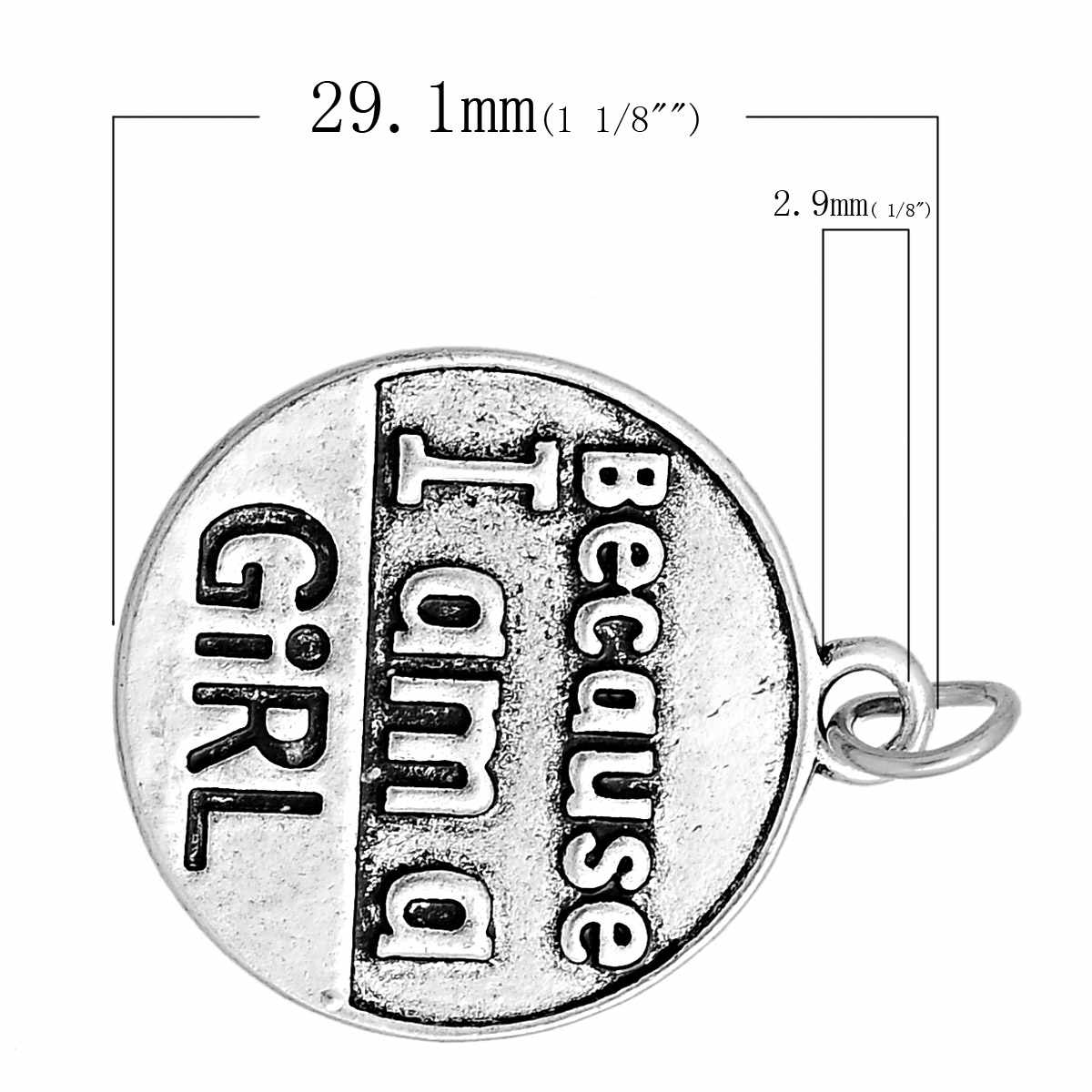 """Pingentes redondos do encanto da liga do metal do zinco teste padrão antigo da mensagem da cor de prata """"porque eu sou uma menina"""" 29.1mm x 24.5mm, 1 pc"""