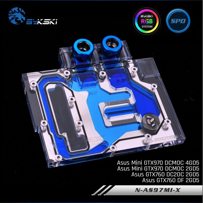 Bykski N-AS97MI-X, Pleine Couverture carte graphique bloc de refroidissement à eau RVB/RBW pour Asus MiniGTX970 DCMOC/GTX760 DC2OC/GTX760 DF