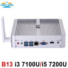 B13 Partaker Безвентиляторный Mini PC I3 I5 7100U 7200U Windows 10 HDMI DP