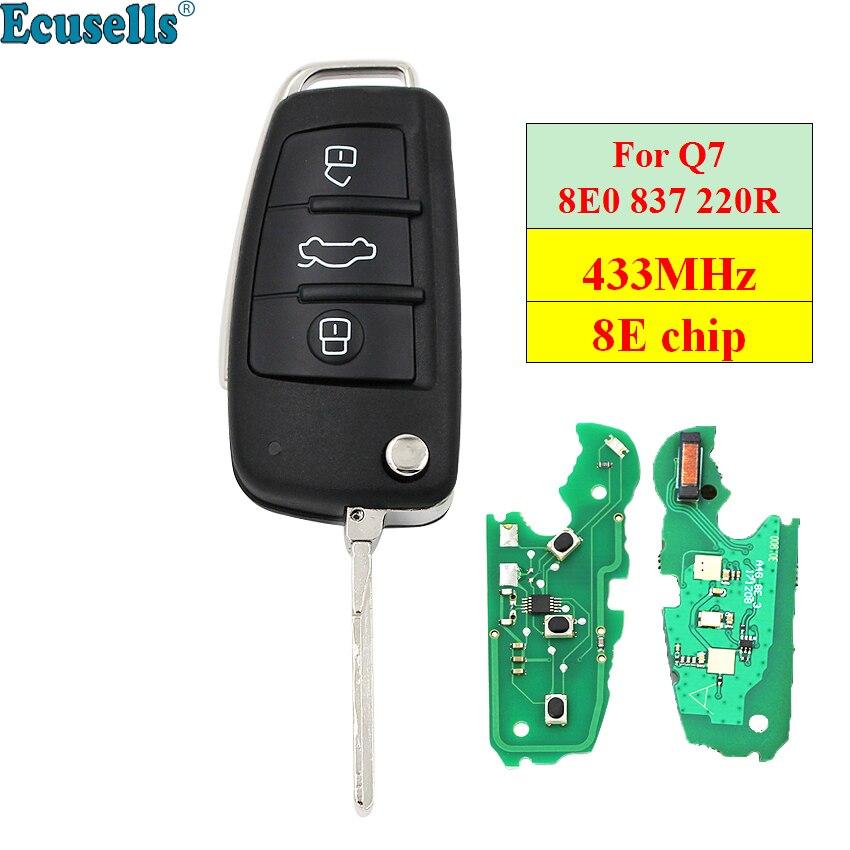 Flip télécommande clé sans clé entrée fob 3 boutons 433 MHz avec puce 8E pour Audi Q7 8E0 837 220 R