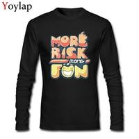 More Risk More Fun! Men Funny Cartoon Design Tops & Tees Long Sleeve O-neck 100% Cotton T-shirt Free Shipping