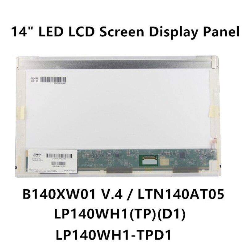 FTDLCD 14 ''LED écran LCD panneau d'affichage pour LP140WH1 (TP) (D1) LP140WH1-TPD1 B140XW01 V.4 LTN140AT05 1366X768