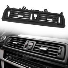 Car Center A/C Air Outlet Vent Panel Grille Cover for BMW 5 Series F10 F18 523 525 535 Car Auto Replacement Parts new accessories for bmw 5 series f10 f18 520i 2011 2014 air vent outlet cover trim 13 pcs set