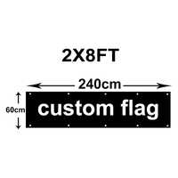 Custom 2x8FT Banner Flag 100D 60x240cm polyester Flag For Outdoor