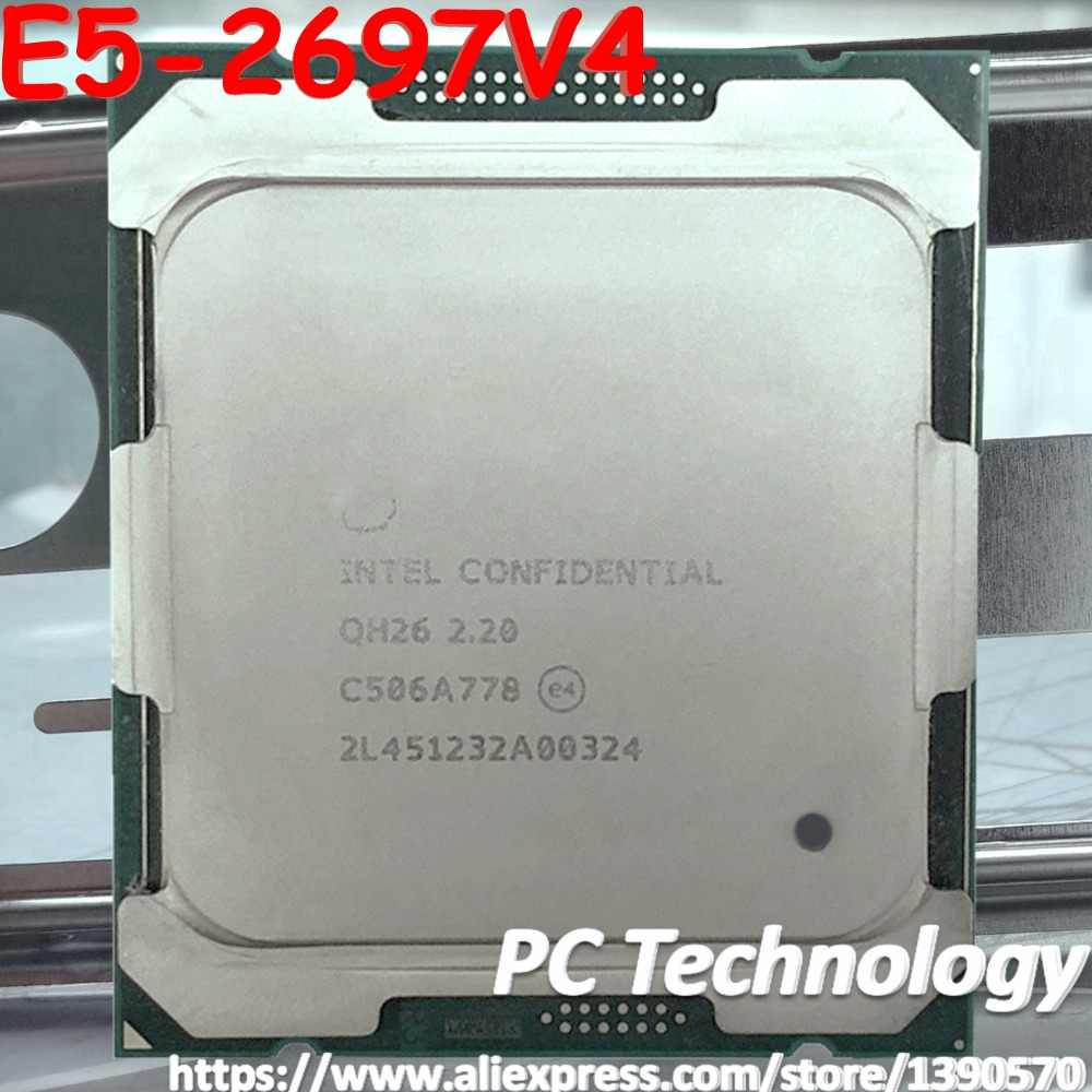 Original Intel Xeon ES Version processor E5-2697V4 18-CORES E5-2697 V4 2.2GHZ 45MB LGA-2011-3 14NM 145W E5 2697V4 CPU E5 2697 V4