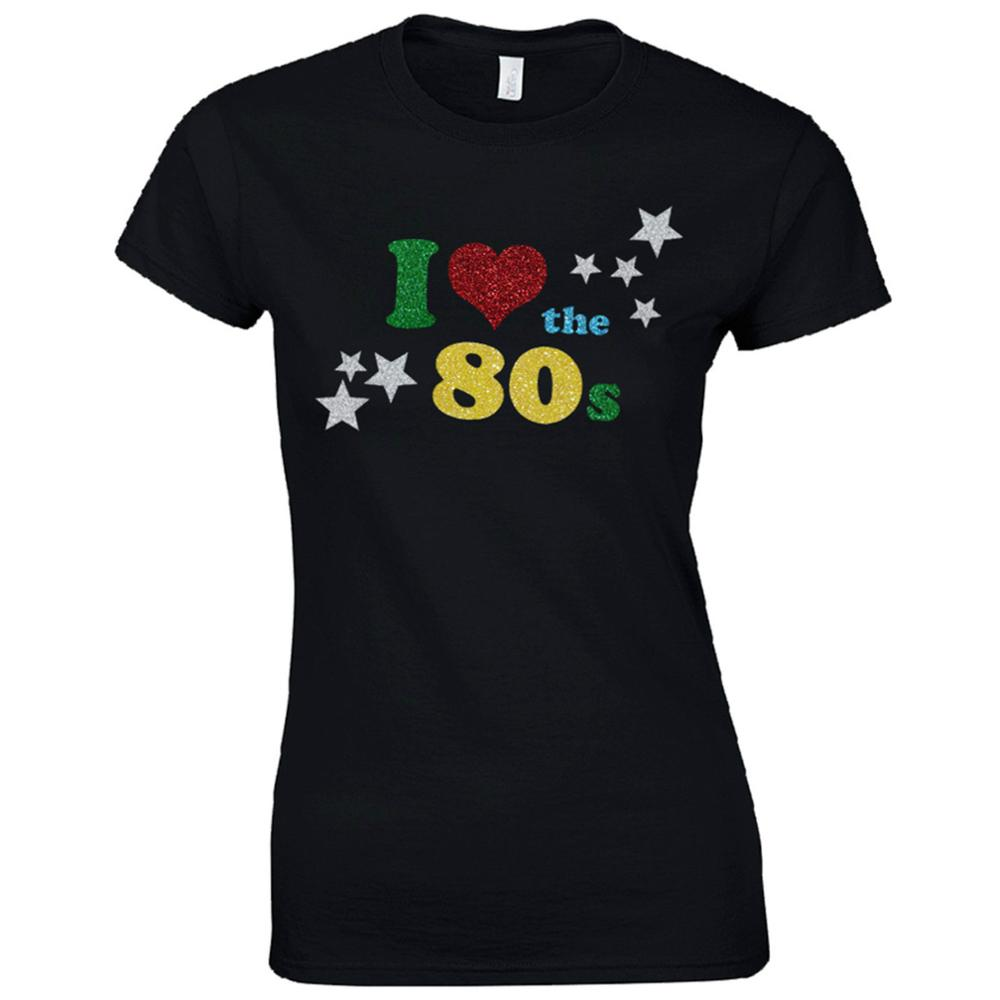 Top Quality Cotton Casual T Shirts Free Shipping I Love The 80S Fancy Dress  Glitter Print Party Top Short Graphic T Shirts e1f5c0b086a4