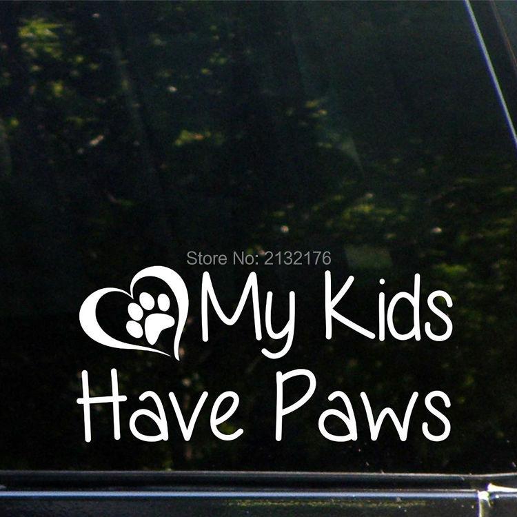 My Kids Have Paws - 8 x 3.7 - Vinyl Die Cut Decal/ Bumper Sticker For Windows, Cars, Trucks, Laptops, Etc.