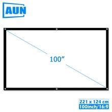 AUN 100 인치 16:9 휴대용 프로젝터 스크린 흰색 천 소재 야외 유형 지원 C80 F30 M18 LED 프로젝터 홈 시어터, P