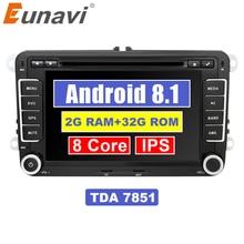 Eunavi 7 »2 Din Android 8,1 dvd-плеер автомобиля 8-ядерный gps радио для VW GOLF 6 Polo Bora JETTA B6 PASSAT Tiguan; Skoda OCTAVIA