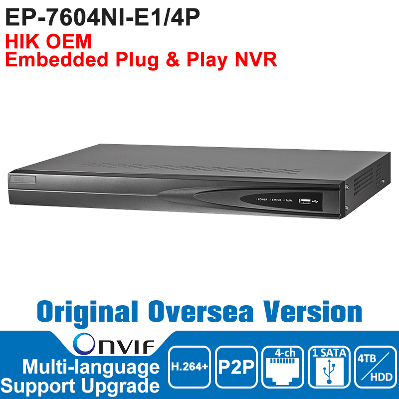 HIK OEM DS-7604NI-E1/4P NVR IP Camera Network Video Recorder ONVIF Video Recorder NVR POE 4CH English Version VGA HDMI HIK hik ds 7716ni i4 16p original updatable english version 16ch nvr 16poe interface ip camera network video 4sata hdd