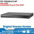 Hik OEM DS-7604NI-E1/4P NVR IP Camera Network Video Recorder ONVIF Video Recorder NVR POE 4CH English Version VGA HDMI HIK