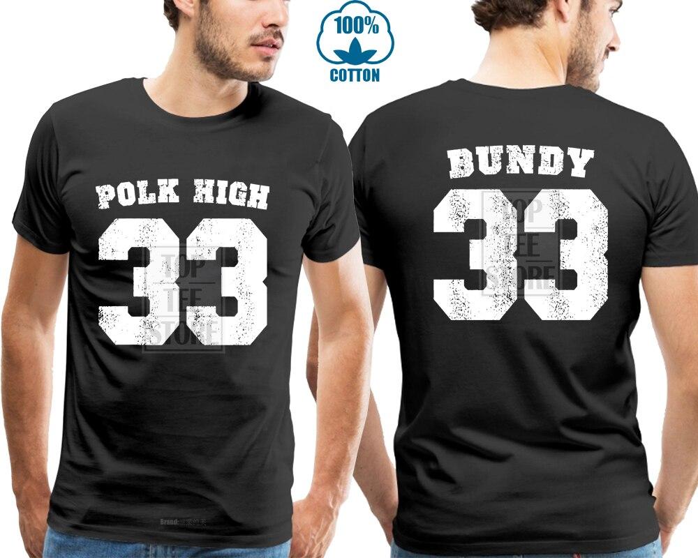 Polk High T camisa Al Bundy se casó con camiseta niños divertido No Maam T camisa para los hombres tamaño S 3Xl