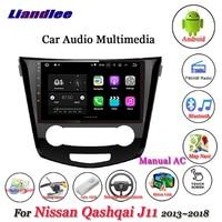 Liandlee Car Android System For Nissan Qashqai J11 2013~2018 Stereo Radio Video GPS Map Navi Navigation Multimedia No DVD Player
