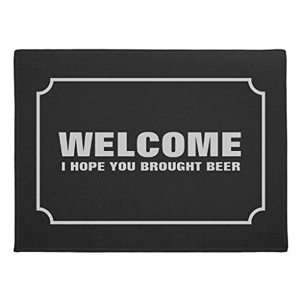 Mr. Six Custom Welcome I Hope You Brought Beer Indoor/Outdoor Doormat Rugs Floor Mat Top Fabric & Non-Slip Backing Carpet