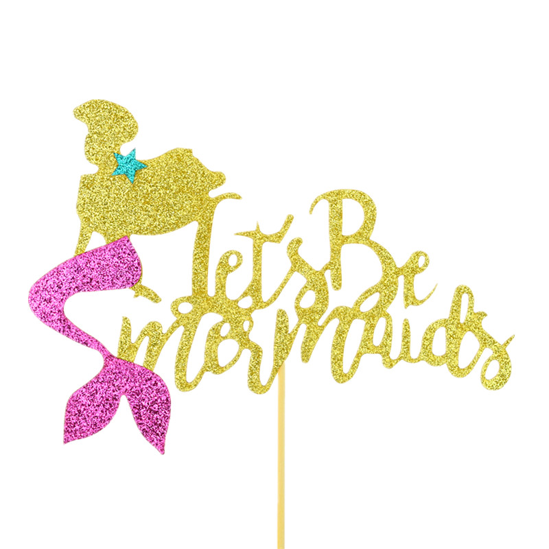 Cake Toppers Flags Glitter Lets Be Mermaids Kids Birthday Cupcake Topper Wedding Bride Baby Shower Party Baking DIY Xmas Decor in Cake Decorating Supplies from Home Garden