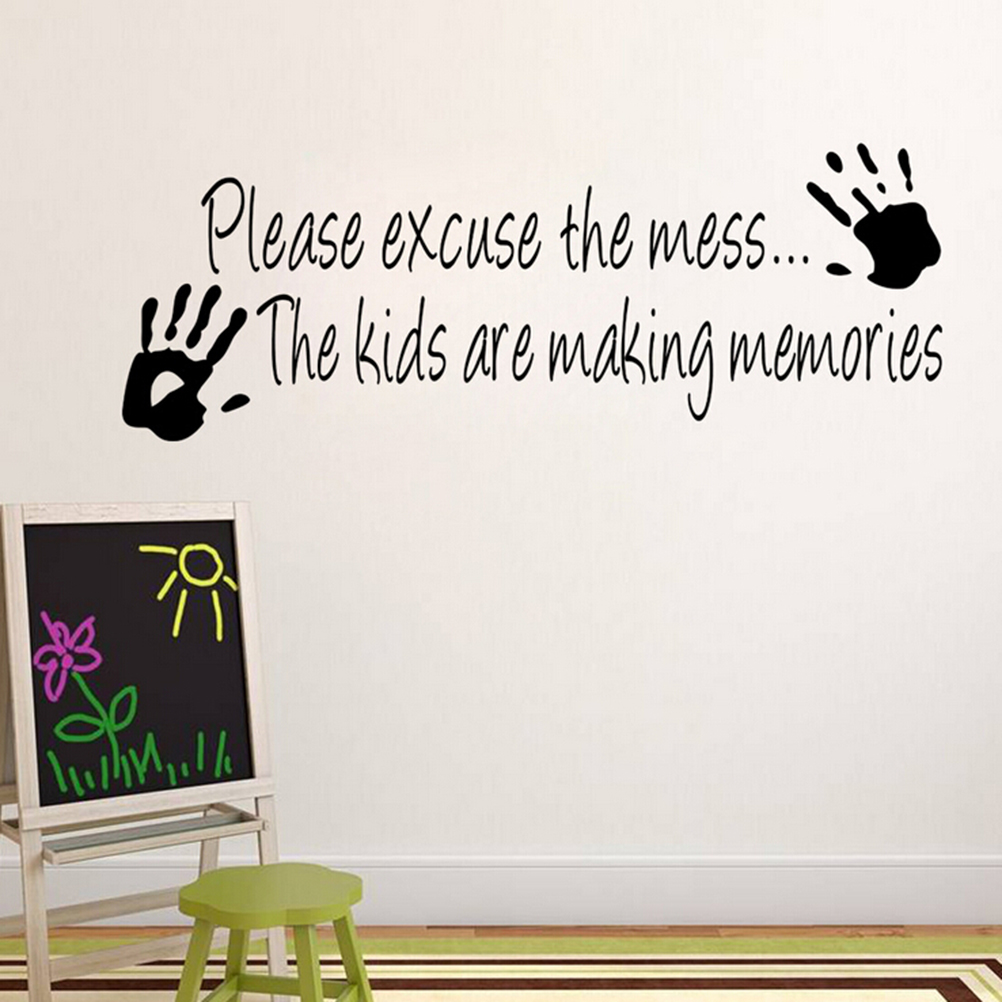 US $0.49 53% OFF|Please excuse the Mess the kids are making memories Wall  Sticker Quotes Decor Decals Wall Art Custom Home Decor-in Wall Stickers  from ...
