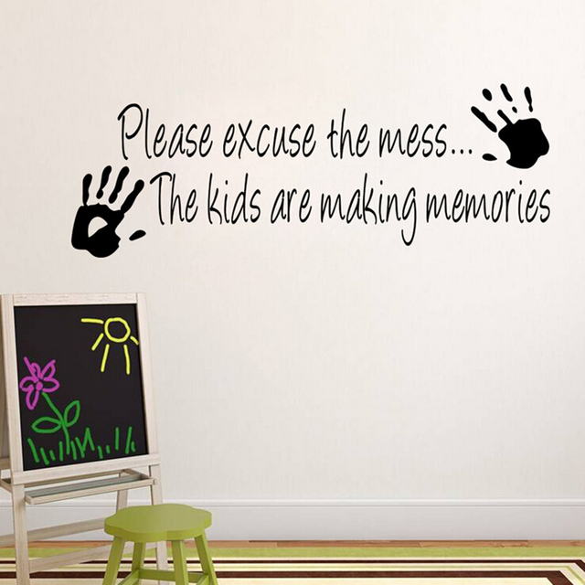 please excuse the mess the kids are making memories wall sticker