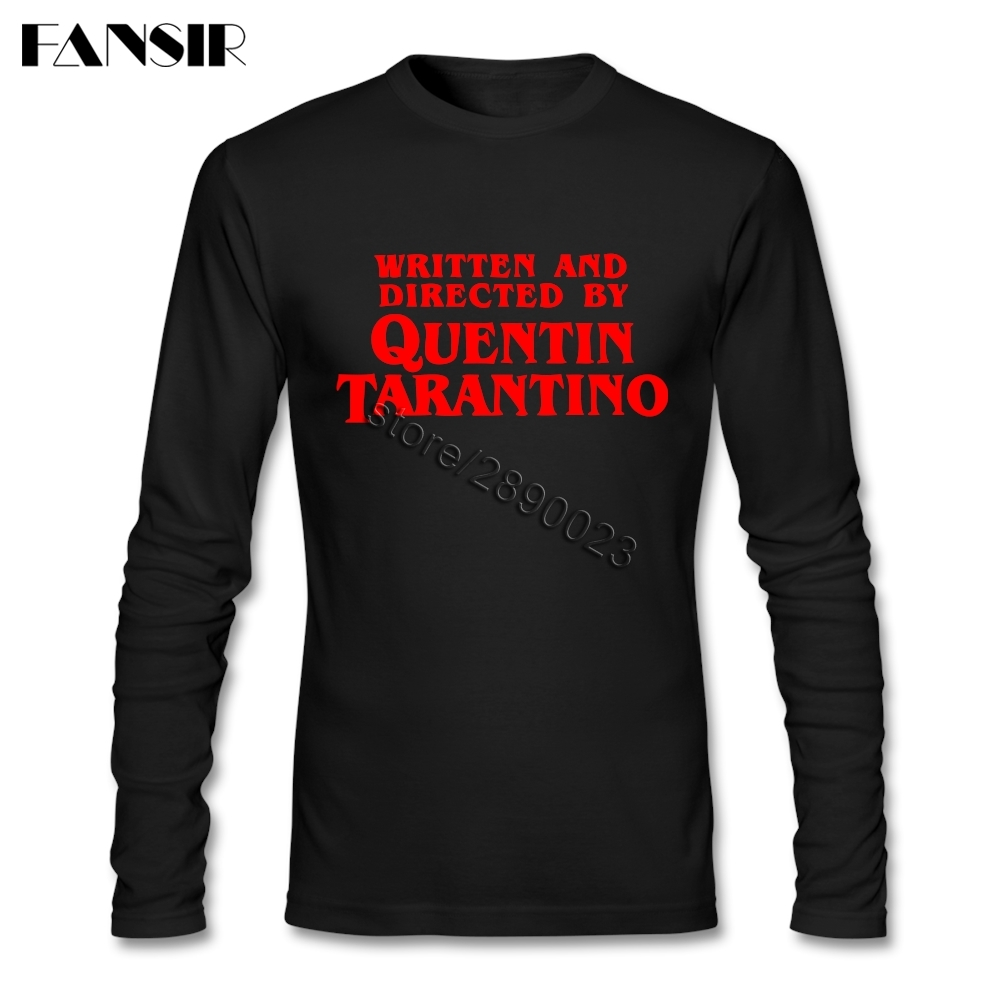 camisa-dos-homens-t-de-manga-longa-o-pescoco-de-algodao-por-escrito-e-dirigido-por-quentin-font-b-tarantino-b-font-engracado-camisetas-dos-homens-do-sexo-masculino