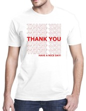 24f51b46675 OKOUFEN Cool Funny T-Shirt Men High Quality Tees Thank You Have A Nice Day  Grocery Bag T-Shirt