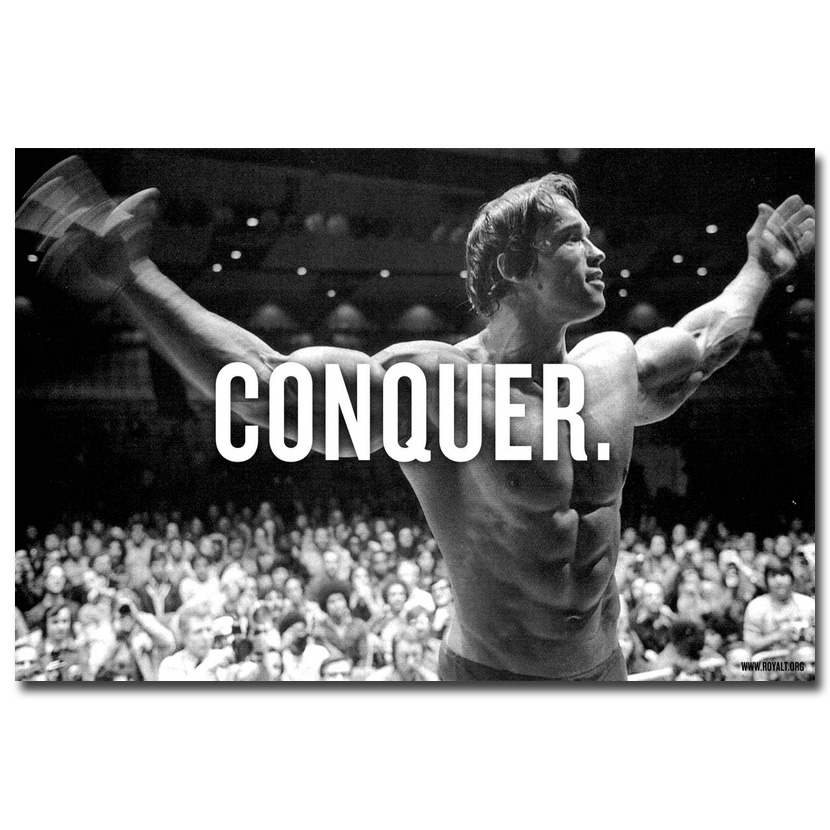 CONQUER Arnold Schwarzenegger Culturisme Citation Motivational Art Soie Affiche Imprimer 13x20 24x36 pouces Mur Photo pour Salon
