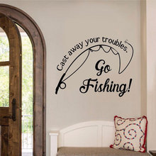 Vinyl Art Removable Poster Mural Cast Away Your Troubles Fishing Spots Wall Furniture Sticker Fish Go Fishing Quote LY1679 цена